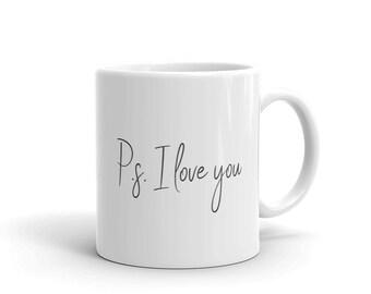 PS: I love you mug