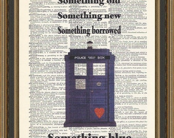 Doctor Who wedding quote - Something old, something new, something borrowed, something blue with illustration of the tardis print.