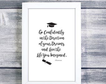 Go Confidently in the Direction of your Dreams and Live the Life You Imagined,Printable,Graduation Gift,Inspirational Quote,Graduation Quote