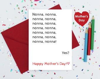 Nonna card - funny Mother's Day Card - mother's day card for nonna - cute mother's day card for nonna - toddler nonna card - nonna card