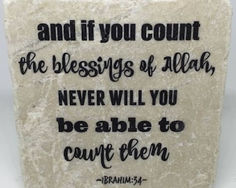 And if you count the blessings of Allah.... -   Little Reminder   Tile Art   Marble   Quran   Ayah   Verse   Eid   Ramadan   Islamic  