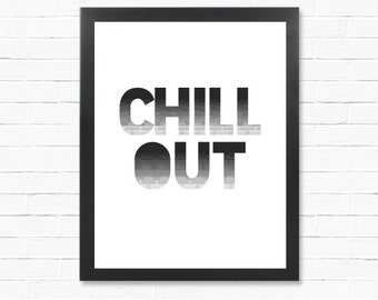 Digital Print - Poster Download -Chill Out - MAN CAVE -Downloadable Poster - Word Poster - Printable Wall Art- Instant Download Type Poster