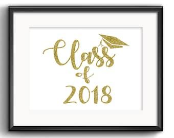 Class of 2018 PRINTABLE, graduation printable, graduate printable, graduation 2018, grad party printable, graduate 2018, Gold Graduation