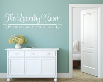 Laundry Wall Decal - Laundry Room Quote - Laundry Decor Where Normal Is Just A Setting Wall Decal - Vinyl Wall Decal - Removable Wall Decal