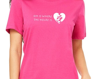 Yoga shirt Women /Om is Where the Heart is / Inspirational Yoga T-Shirt /funny yoga shirt/ Women's yoga gift / Life is Balance