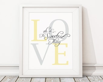"""8x10"""" U2 The Sweetest Thing (LOVE Oh Oh Oh) Yellow and Grey Instant Download for Printable Modern Nursery Decor Inspired by U2 Lyrics"""