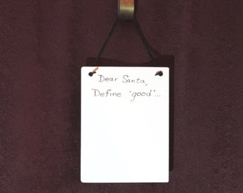 Dear Santa, Define Good! Memo Board Ceramic Tile Dry Erase Hanging Message Board