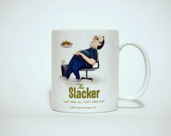 Slacker Mug by Corporate Kingdom®