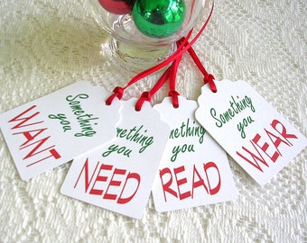 Something You Want, Wear, Read, Need Christmas Gift Tags - Set of 12  Holiday Tags - Christmas Tags