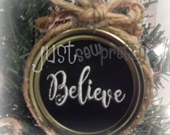 Mason Jar Lid Ornament Believe Design