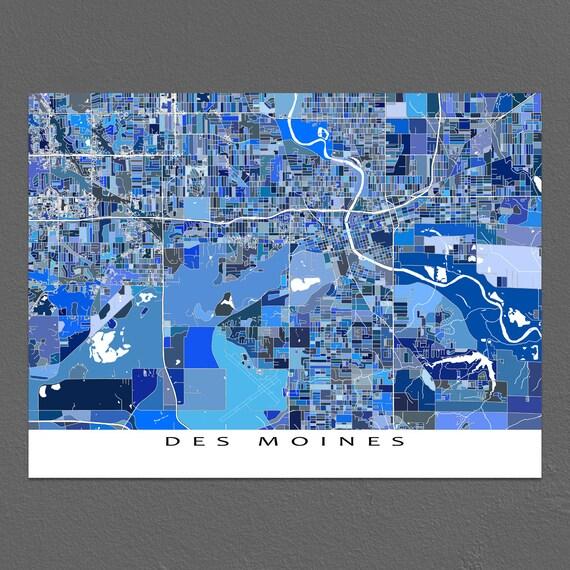 Des Moines Map Print Des Moines Iowa Des Moines Art City