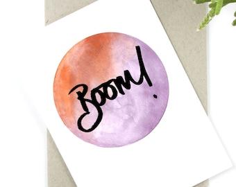 Boom - Watercolour - Brush lettering Card