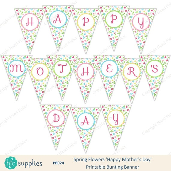 happy mother 39 s day printable bunting banner pretty. Black Bedroom Furniture Sets. Home Design Ideas