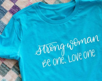 Strong Woman Tee   Woman Strong   Handlettered   Feminist Apparel