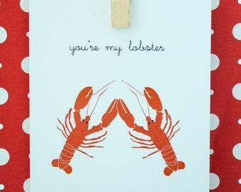 You're My Lobster Card - Valentine's Day, Birthday, Love, Friendship, Anniversary Card