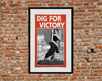 Reprint of the British Wartime Poster Dig For Victory