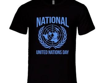 National Unite Nations Day Fun World Celebration T Shirt