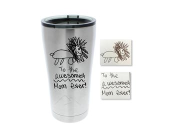 Handwriting Tumbler - Customize this Stainless Steel Tumbler with Real Handwriting or Drawings, Stainless Tumbler, Personalized Tumbler
