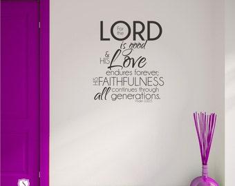 Bible Verse Wall Decal Psalm 100:5 - Vinyl Wall Word Art Custom Home Decor