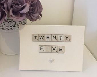 Handmade scrabble birthday card 'TWENTY FIVE'