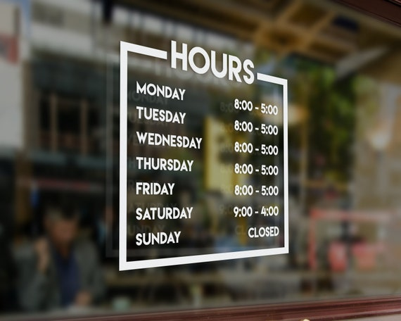 Business Hours Decal For Storefront Store Hours Decal