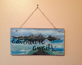 Adventure Awaits hand painted wall hanging