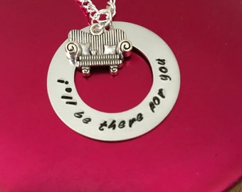 I'll Be There For You Friends Necklace