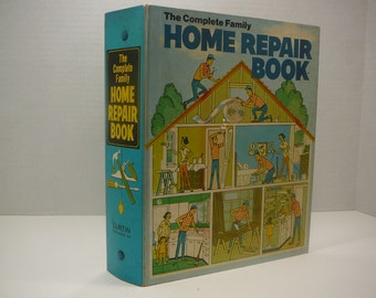 The Complete Family Home Repair Book, 1972, Vintage home book, dyi, mid century
