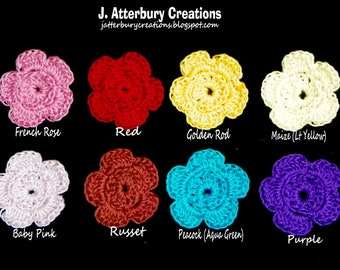 Handmade Crochet Flowers You can use to decorate your projects...Pick 8 from the many colors I have available...
