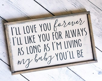 I'll love you forever Wood Sign