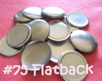 Size 75 - 12 Cover Buttons FLAT BACK - 1 7/8 inches  flat backs no loops covered buttons notion supplies diy refill