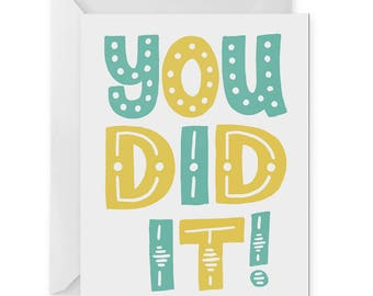 You Did It! A2 Greeting Card