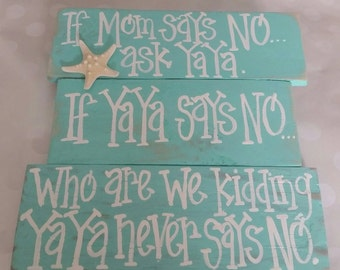 If mom says no ask YaYa, turquoise with starfish