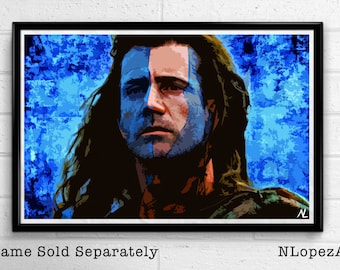 William Wallace from Braveheart illustration, Movie Pop Art, Film Home Decor, Scottish Poster Print Canvas