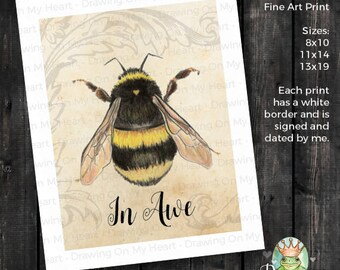 Bee in Awe Fine Art Print - Original Hand Painted Watercolor and Colored Pencil - Bumble Bee - 8x10 - 11x14 - 13x19