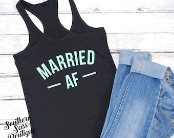 Married tank, Wife life, Wife tank, Married AF, Married shirt, Wife, Mom, Mom shirt, Workout tank, Funny shirts, Boutique shirt, Wife tee
