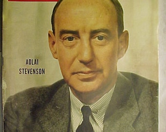 August 4, 1952 LIFE Magazine with Adlai Stevenson on the Cover has 102 pages of ads and articles