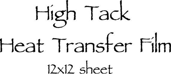 High Tack Heat Transfer Film for use with HTV