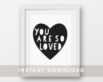"Heart Nursery Printable Art, Scandinavian Modern, DIY Baby Wall Art,  Children Decor, Kids Prints ""You Are So Loved"" 5x7, 8x10, 11x14"