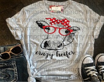 Crazy Heifer t-shirt. Cow shirt.