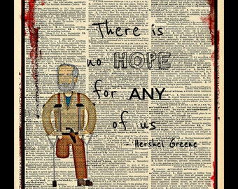 Buy 2 Get 1 Free Mix & Match There Is No Hope For Any Of Us Hershel Greene Walking Dead Quote Fan Art