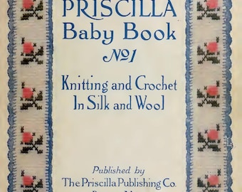 Priscilla Baby Knitting Book 1915 Vintage Knitting Pattern eBook PDF Instant Digital Download Edwardian Fashion Dress Crochet How-to Book