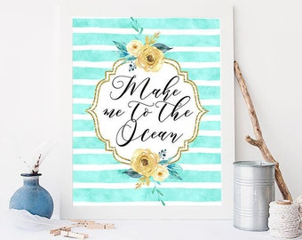 Printable Take Me To The Ocean Print Inspirational Quote Ocean Printable Watercolor Wall Art Gold Mint Quote Beach Summer Gift Home Decor