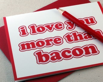 Father's Day Card - I Love You More Than Bacon Card for Dad