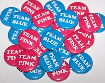 """Team Pink & Team Blue Gender Reveal Party Set of 24 Buttons Baby Shower Favor 1"""" or 1.5"""" or 2.25"""" Pin Back Button Hot Pink Blue 1"""" Magnets"""