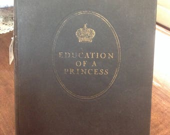 Education of A Princess a Memoir
