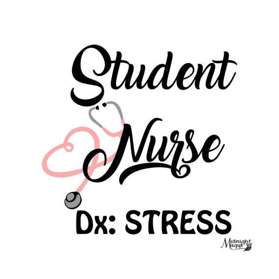 Student Nurse Stress SVG from MidnightMagykCrafts on Etsy
