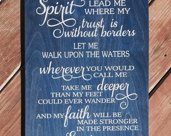 Spirit Lead Me Wood Sign