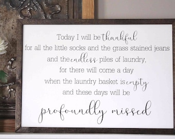 Today I Will Be Thankful Sign, Laundry Room Sign, Thankful Sign, Laundry Sign Wood, Laundry Room Decor, Rustic Laundry Sign, Thankful Wood