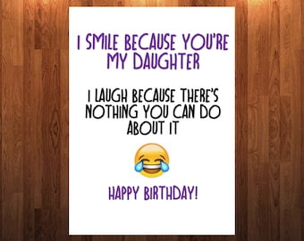Funny Happy Birthday Card For Daughter 18th 21st 30th 40th 50th